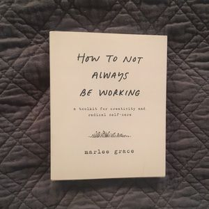 Other - How to not always be working book